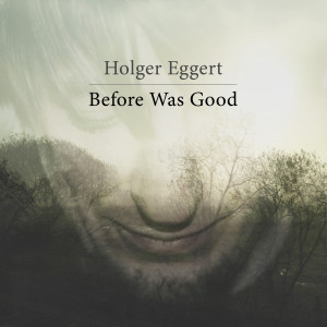 Before Was Good (front cover)